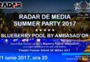 Finaliștii Premiilor RADAR DE MEDIA 2017 vor fi anuțați în cadrul celui mai mare eveniment media al verii RADAR DE MEDIA SUMMER PARTY